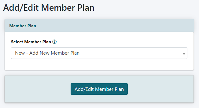 How to Create a New Member Plan